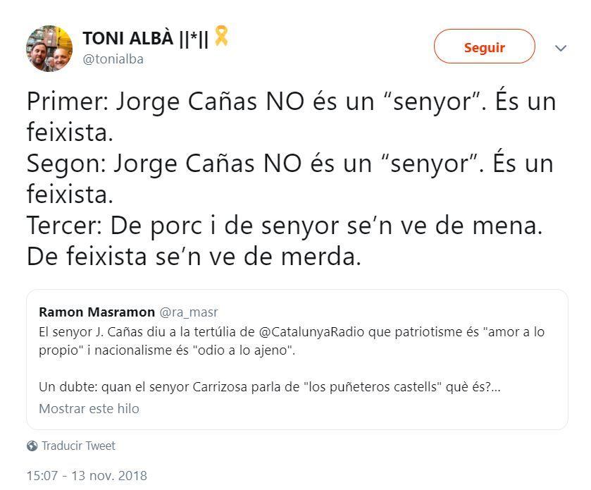 Tuit en el que Ton Albà llama fascista a Jordi Cañas